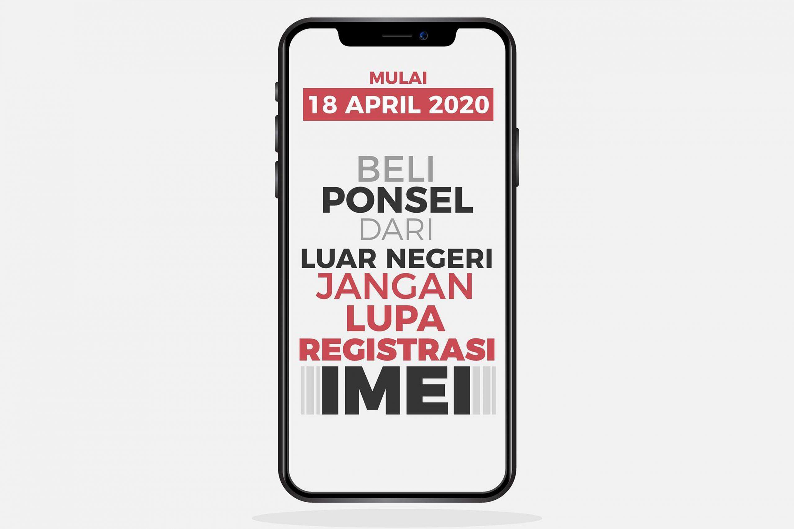 Beli Ponsel Dari Luar Negeri Jangan Lupa Registrasi IMEI